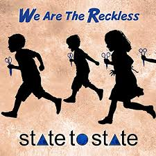 We are the Reckless, State to State
