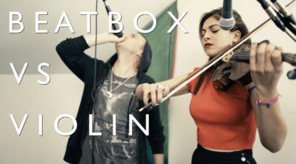 BEATBOX vs VIOLIN // ThePETEBOX & Yasmine Azaiez