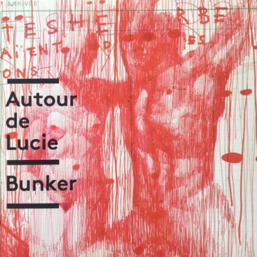 Autour de Lucie, Bunker, Rouge invisible, 45 tours
