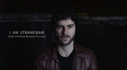 i-am-stramgram-when-the-noise