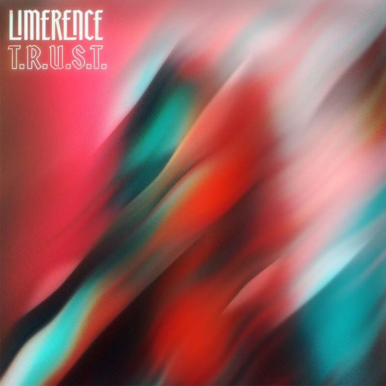 Limerence - T.R.U.S.T.